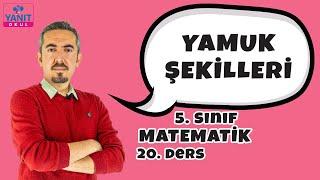 Yamuk Şekilleri | 5. Sınıf Matematik Konu Anlatımları