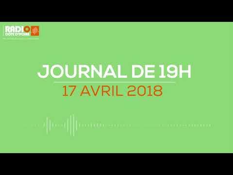 Le journal de 19H00 du 17 avril 2018- Radio Côte d'Ivoire