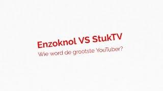 ENZOKNOL VS STUKTV WIE WORD HET GROOTS VAN NEDERLAND!?