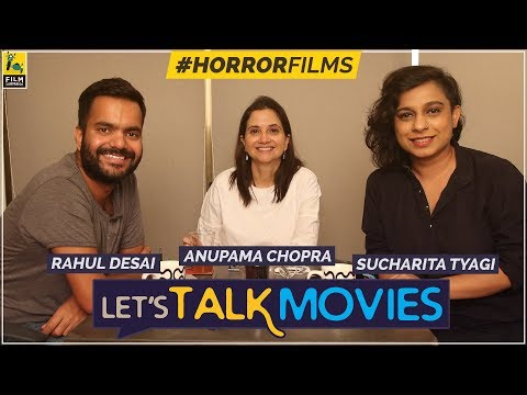 Horror Films | Anupama Chopra, Rahul Desai, Sucharita Tyagi