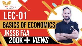 Lec-1 || Basics of ECONOMICS || #ACCOUNT ASSISTANT II #JKSSB