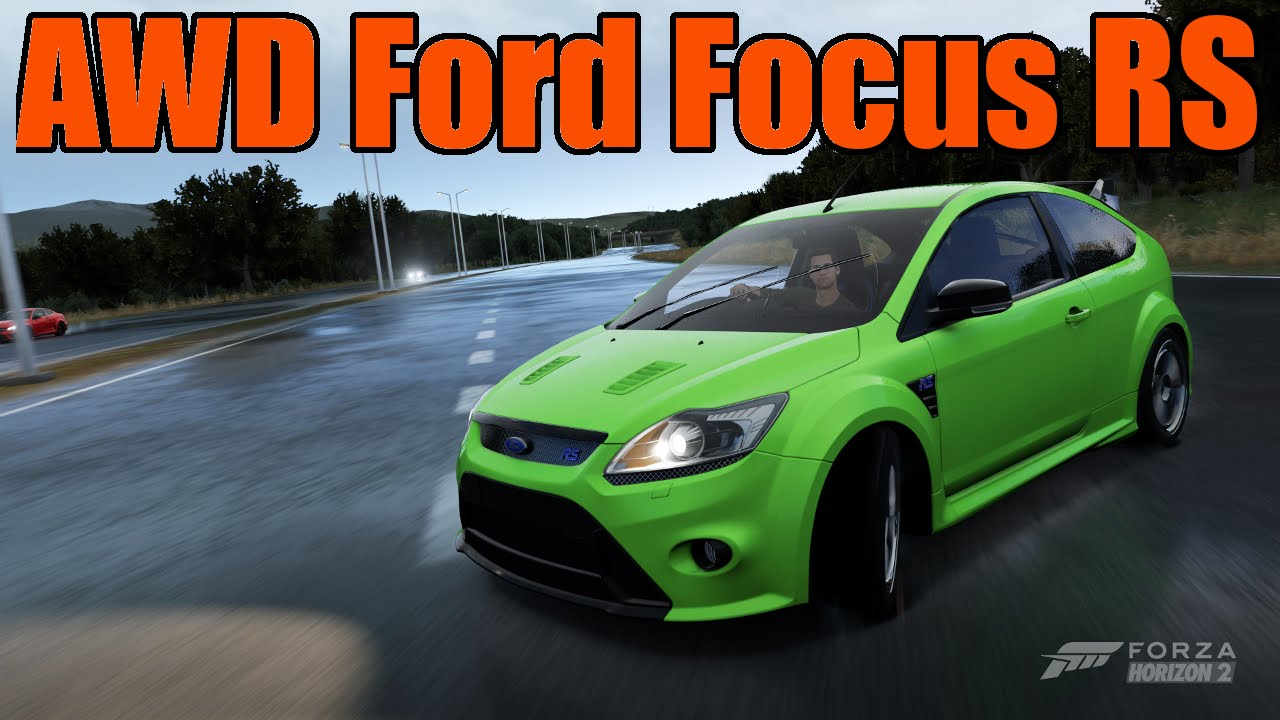 Forza horizon 2 ford focus rs awd realistic build youtube