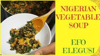 How To Make Egusi Soup   Egusi Stew