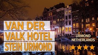 Van der Valk Hotel Stein Urmond hotel review | Hotels in Urmond | Netherlands Hotels