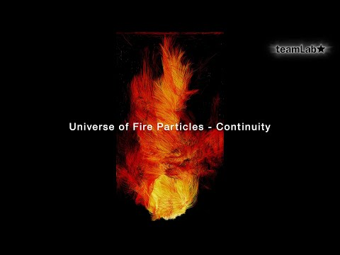 Universe of Fire Particles   Continuity