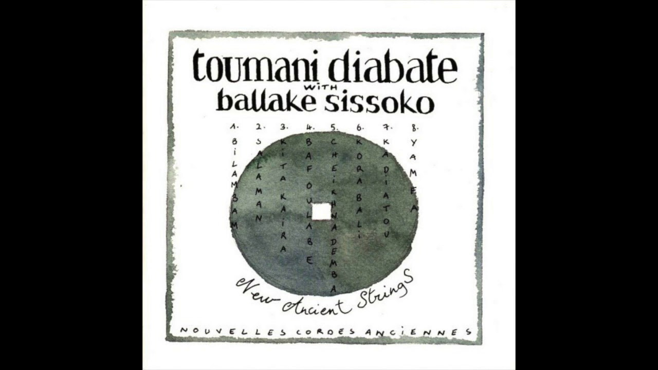 Toumani Diabate with Ballake Sissoko - Kadiatou