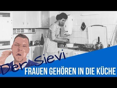 Frauen gehören in die Küche - YouTube