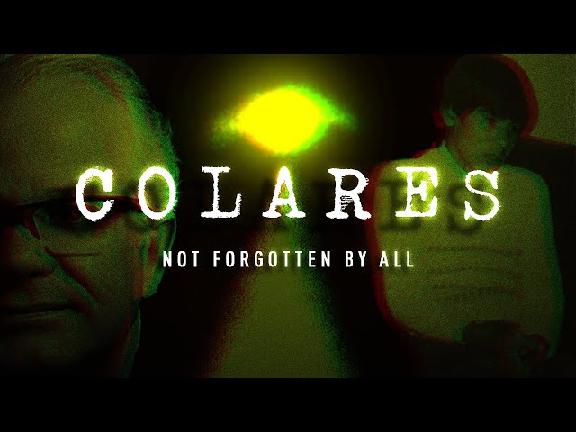 Colares Part 3: A Story Not Forgotten By All