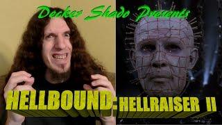 Hellbound Hellraiser II Review