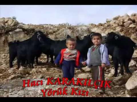 yörük kızı - Hacı KARAKILÇIK