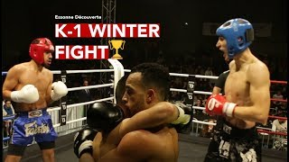 ESSONNE DECOUVERTE - La K-1 Winter Fight