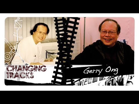 Changing Tracks: Gerry Ong
