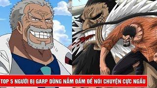 Top 5 lần Garp - Ông nội Luffy dùng nắm đấm đấm sấp mặt đối phương trong One Piece - Top bựa #5