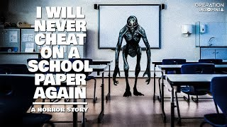 I Will Never Cheat On A School Paper Again | A Horror Story | Scary Stories
