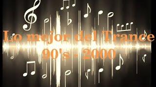 Lo Mejor del Trance Clásicos 90