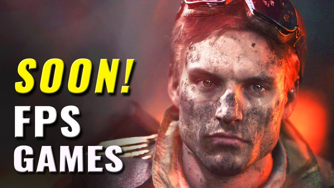 Top 25 Upcoming Fps Games Of 2018 2019 Youtube