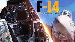 Heatblur DCS: F-14 Tomcat - Episode 3: Cold And Dark (Full Startup)