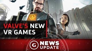 "Valve Is Making Three ""Full"" VR Games - GS News Update"