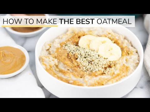 HOW TO MAKE OATMEAL | the BEST oatmeal recipe