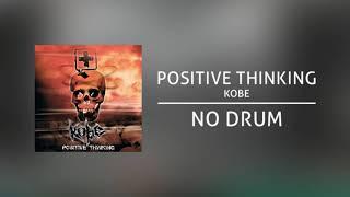 Download Video Kobe - Positive Thinking (Backing Track | No Drum/ Tanpa Drum) MP3 3GP MP4