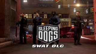 Sleeping Dogs SWAT Pack DLC Montage