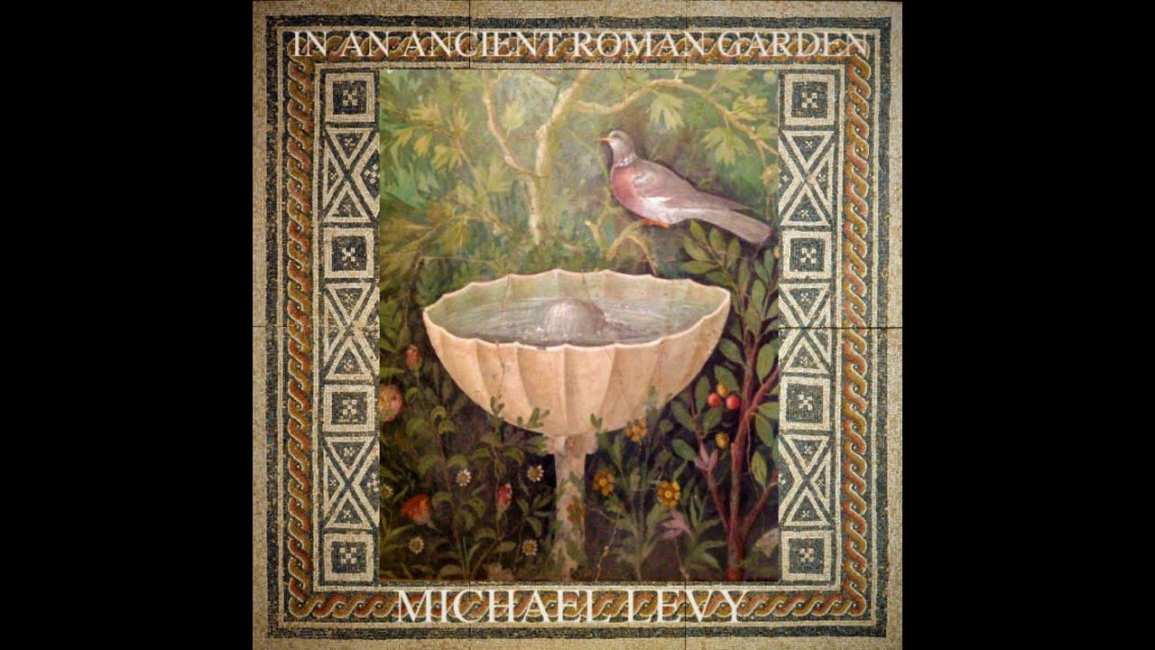 In an Ancient Roman Garden - YouTube