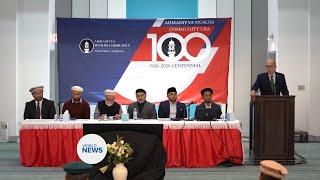 Jamaat Ahmadiyya USA celebrates 100 year centenary