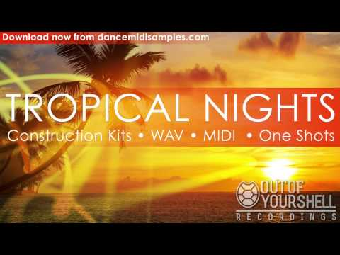 Tropical House Music Construction Kits - Tropical Nights