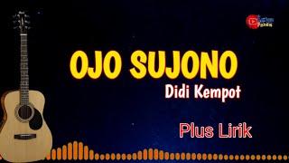 Download DIDI KEMPOT - OJO SUJONO ( COVER GITAR KARAOKE ) Plus Lirik