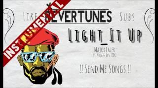 Major Lazer - Light It Up ft Nyla & Fuse ODG | INSTRUMENTAL