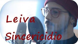 Leiva Sincericidio - Cover Bertomh