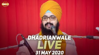Dhadrianwale Live from Parmeshar Dwar | 31 May 2020 | Emm Pee