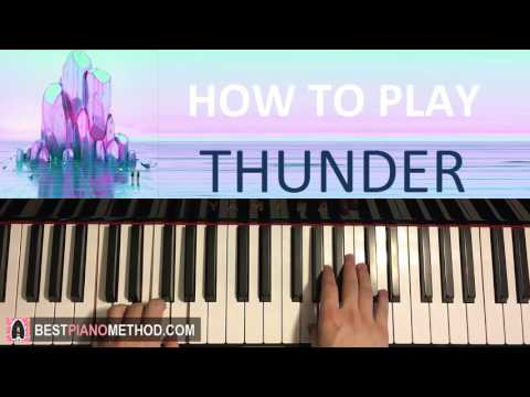 HOW TO PLAY - Imagine Dragons - Thunder (Piano Tutorial Lesson)