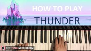Baixar HOW TO PLAY - Imagine Dragons - Thunder (Piano Tutorial Lesson)