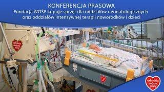 Fundacja WOŚP kupuje sprzęt medyczny - KONFERENCJA PRASOWA - Na żywo
