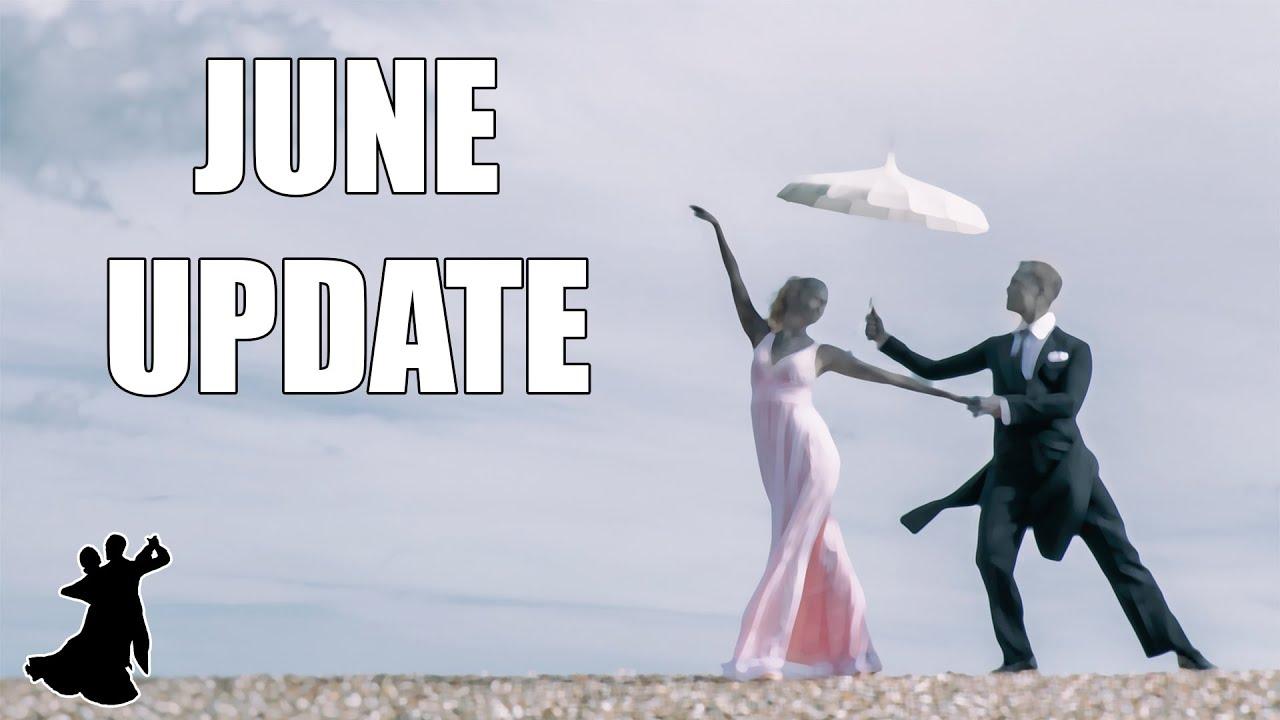 June Update Video