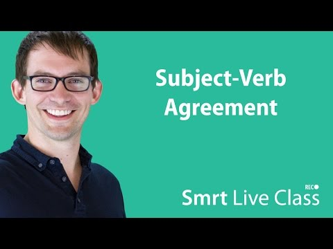 Subject-Verb Agreement - Smrt Live Class with Shaun #9
