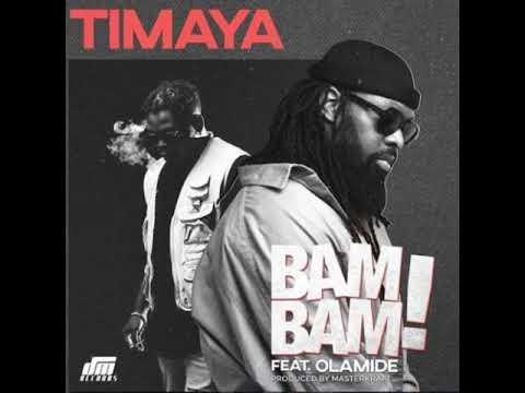 "Download Timaya – ""Bam Bam"" Ft. Olamide [AUDIO OFFICIAL]"
