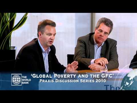 World Bank Praxis Discussion Series: Global Poverty and the GFC