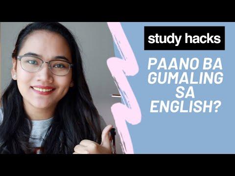 Paano Ba Gumaling Sa ENGLISH? - Study Hacks