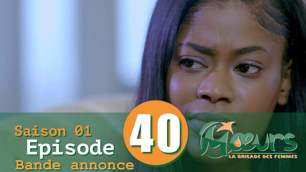 MOEURS, la Brigade des Femmes - saison 1 - épisode 40 : la bande annonce
