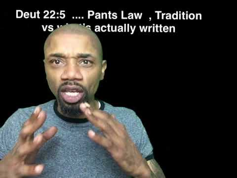 Deut 22:5 isn't about Pants : that's false doctrine .. PROVE ALL THINGS RIGHT ?