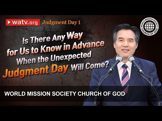 Judgment Day 1 | WMSCOG, Church of God