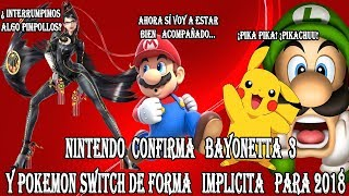 connectYoutube - NINTENDO CONFIRMA BAYONETTA 3 Y POKEMON SWITCH IMPLICITAMENTE PARA 2018