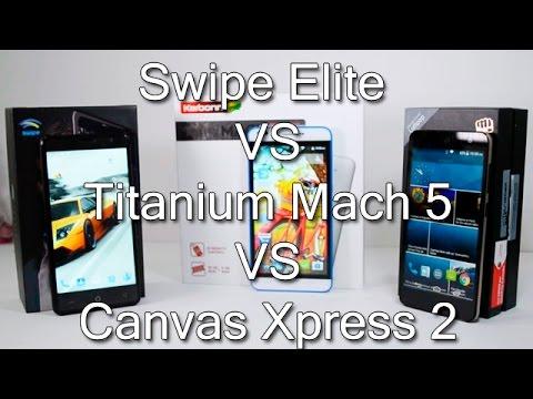Micromax Canvas Xpress 2 VS Karbonn Titanium Mach Five VS Swipe Elite Comparison