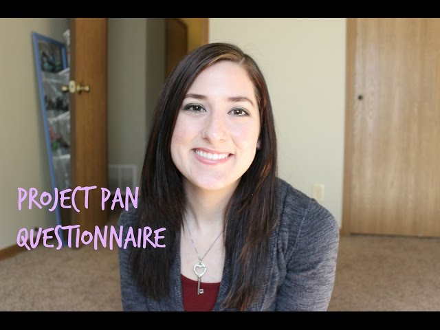Project Pan Questionnaire (Tag created by Megsmakeup8)