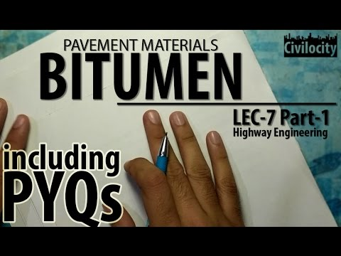 Bitumen | Pavement Materials | Highway Engineering | Lec-7 Part-1