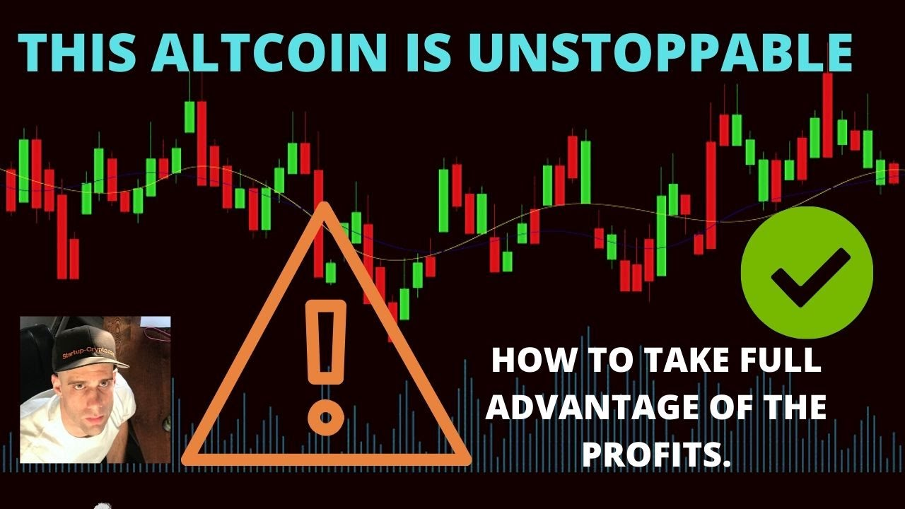 THIS ALTCOIN UNSTOPPABLE! HOW TO TAKE FULL ADVANTAGE OF THE PROFITS