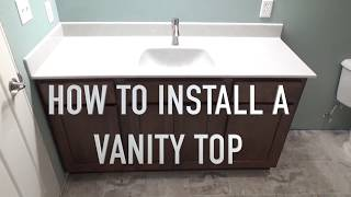 How to Install a Vanity Top - Onyx Sink Top