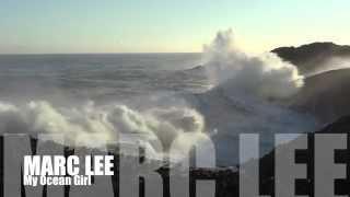 Marc Lee - My Ocean Girl